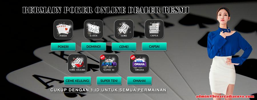 Bermain Poker Online Dealer Resmi